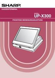 UP-X300 Operation-Manual Front-End DE