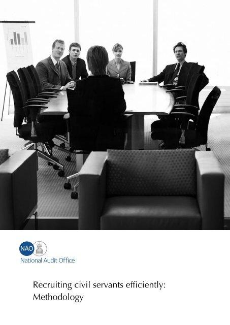 Recruiting civil servants efficiently: Methodology - National Audit Office
