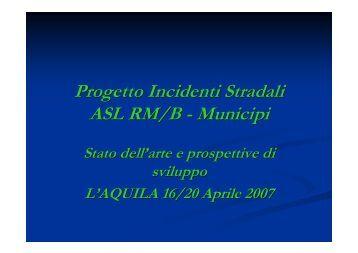 Progetto Incidenti Stradali ASL RM/B - Municipi - CCM Network