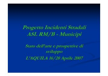Progetto Incidenti Stradali ASL RM/B - Municipi - CCM Network
