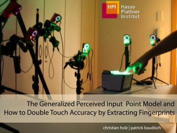 CHI 2010 presentation: The Generalized Perceived ... - Christian Holz