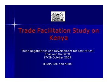 Trade Facilitation Study on Kenya - ILEAP