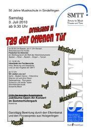 Samstag, 3. Juli 2010 Tag der offenen Tür & Schulfest Das Programm