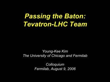 Passing the Baton: Tevatron-LHC Team - Fermilab
