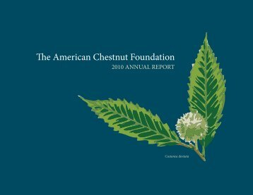 2010 Annual Report - The American Chestnut Foundation