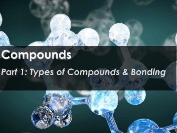 Compounds - Science with Mr. Enns