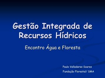 Gestão Integrada de Recursos Hídricos - Fatores ... - SIGAM