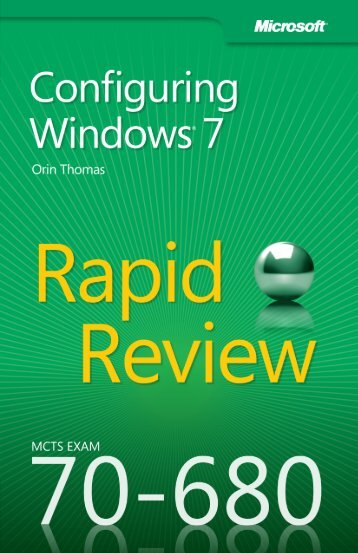 70-680-mcts-windows-7-configuring-rapid-review