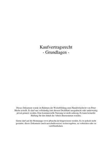 Kaufvertragsrecht - Grundlagen - - Peter Büche