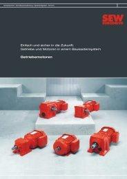 Getriebe und Motoren in einem Baukasten-System ... - SEW Eurodrive