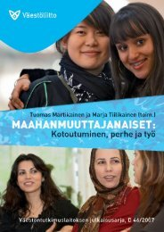 Maahanmuuttajanaiset. Kotoutuminen, perhe ja työ - Väestöliitto