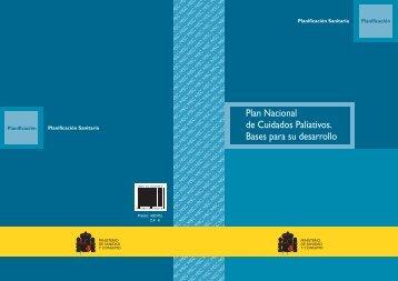 Plan Nacional de Cuidados Paliativos. Bases para su desarrollo
