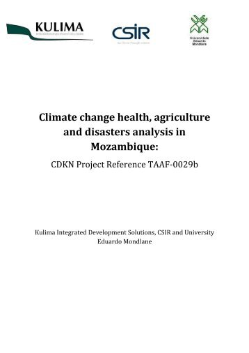 Climate change health, agriculture and disasters ... - CDKN Global