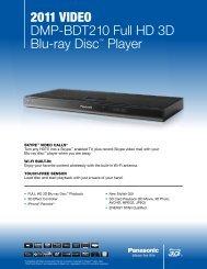 2011 VIDEO DMP-BDT210 Full HD 3D Blu-ray Disc ... - Panasonic