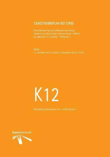 TKØ K12, gyldig fra 11 december 2011 - Banedanmark