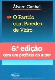 O Partido com Paredes de Vidro - Partido Comunista Português