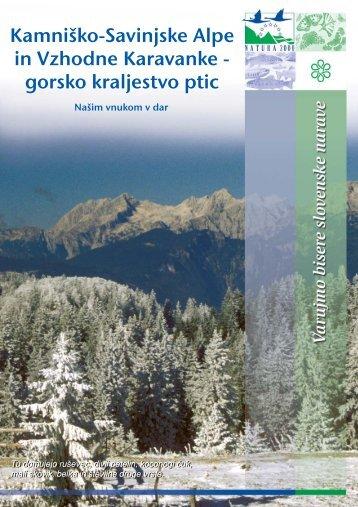 Kamniško - Savinjske Alpe in Vzhodne Karavanke - Natura 2000