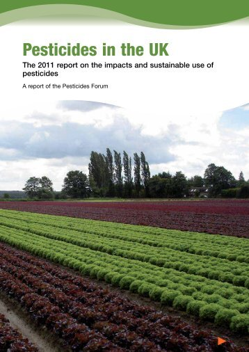 Pesticides Forum Annual Report 2011 - Crop Protection Association