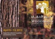 April 9 - 13, 2013 - Dubai Woodshow