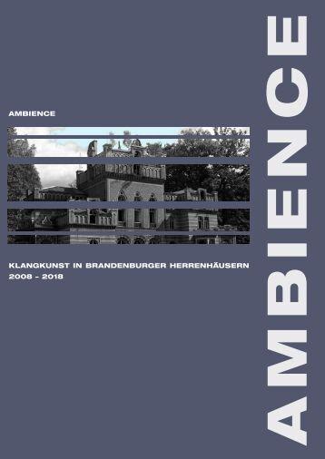 klangkunst in brandenburger herrenhäusern 2008 − 2018 ambience