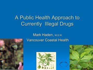 Illicit Drugs A Public Health Approach - BC Association of Social ...