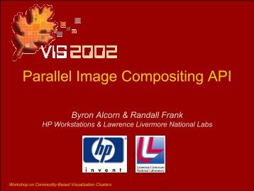 Parallel Image Compositing API - Computation - Lawrence ...