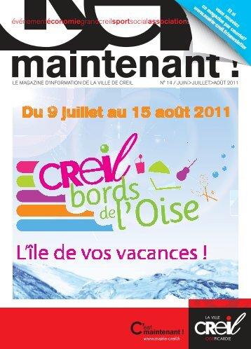 Magazine Creil Maintenant n°14 Juin-Juillet-Août 2011 - Ville de Creil