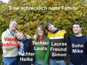 Eine schrecklich nette Familie Vater Schmidt Tochter Heike Tochter ...