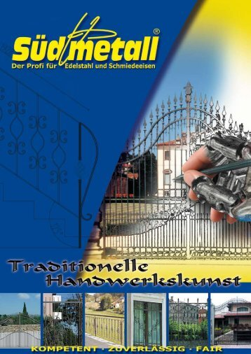Süd-Metall Traditionelle Handwerkskunst
