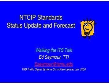 slides summarizing the status of NTCIP - Traffic Signal Systems ...