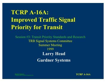 TCRP A-16A - Traffic Signal Systems Committee