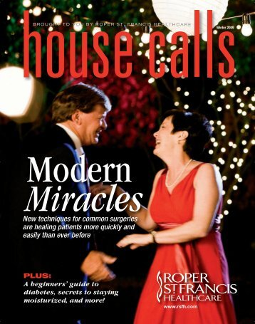 Winter 2009, Modern Miracles - Roper St. Francis Healthcare