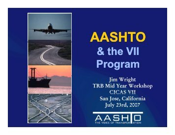 AASHTO & the VII Program - Traffic Signal Systems Committee