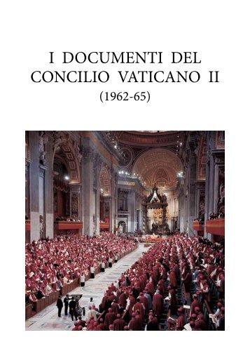 I DOCUMENTI DEL CONCILIO VATICANO II - Diocesi di Brescia