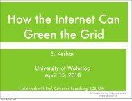 S. Keshav University of Waterloo April 15, 2010 - ISS4E - University ...