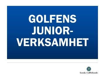 Golfens Juniorverksamhet 2011 - Golf.se