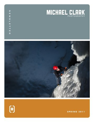 Spring 2011 Newsletter - Michael Clark