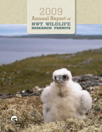 2009 Annual Report of NWT Research Permits - Environment and ...