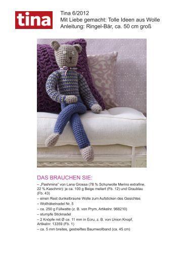Tina 6/2012 Mit Liebe gemacht: Tolle Ideen aus Wolle ... - Wunderweib