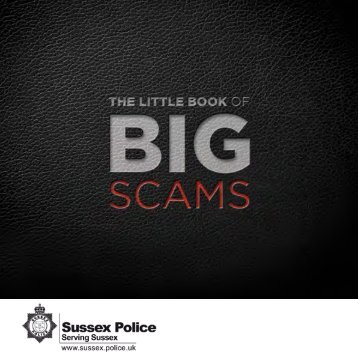 Sussex Police The Little Book of Big Scams - Berwick Parish Council