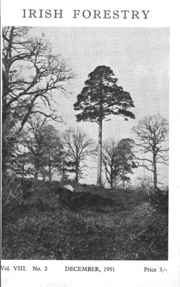Download Full PDF - 12.93 MB - The Society of Irish Foresters