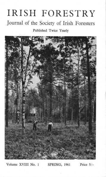 Download Full PDF - 15.61 MB - The Society of Irish Foresters