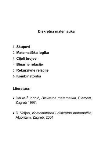 Diskretna matematika 1. Skupovi 2. Matematiˇcka logika 3 ... - FESB