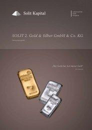 SOLIT 2. Gold & Silber GmbH & Co. KG - Beteiligungsvergleich24.de