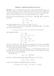 Handout 3. Fundamental Theorem of Curves Theorem. Given a ...