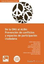 De la ONU al ALBA: Prevención de conflictos y espacios de ... - cries