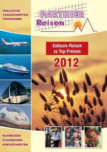 Exklusiv-Reisen zu Top-Preisen - Reisebüro Parthier