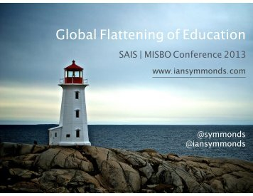Global Flattening of Education - SAIS MISBO 2103 FINAL