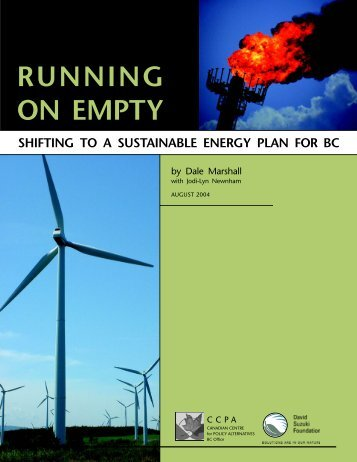 Running on Empty: Shifting to a Sustainable Energy Plan for BC (PDF)