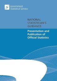 Presentation and Publication of Official Statistics - UK Statistics ...